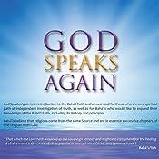 God Speaks Again: An Introduction to the Bahá'i Faith | [Kenneth E. Bowers]