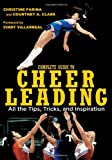 img - for Complete Guide to Cheerleading (Paperback + DVD): All the Tips, Tricks, and Inspiration book / textbook / text book