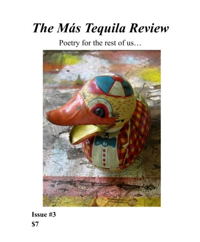 The Más Tequila Review: Poetry for the rest of us...