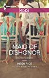 Maid of Dishonor (The Wedding Season Book 3)