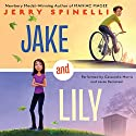 Jake and Lily Audiobook by Jerry Spinelli Narrated by Cassandra Morris, Jesse Bernstein