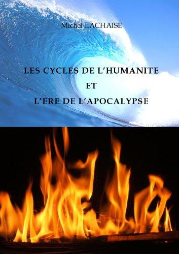 Couverture du livre Les cycles de l'humanité et l'ère de l'apocalypse