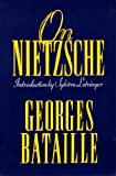 On Nietzsche (1557786445) by Georges Bataille