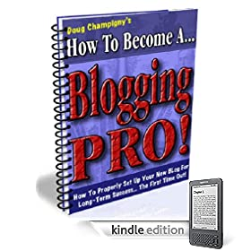 How To Become A Blogging PRO! Save Hundreds Of Lost Hours & Thousands of Dollars by Setting Your Blogs Up Right! Mission-Surf