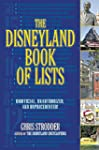 The Disneyland Book of Lists: Unoffic...