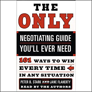 The Only Negotiating Guide You'll Ever Need Hörbuch