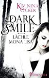 Dark Smile - L�chle, Mona Lisa