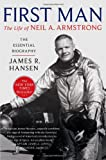 img - for First Man: The Life of Neil A. Armstrong book / textbook / text book