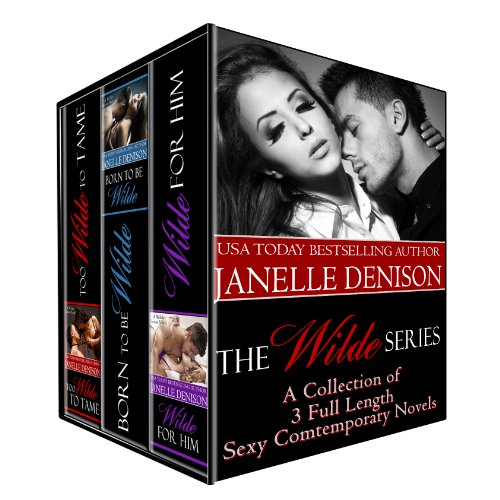 The Wilde Series: Set of 3 Full Length Novels by Janelle Denison