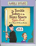 Terry Deary The Terrible Tudors & the Slimy Stuarts Quiz Book (Horrible Histories)