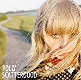I Hate The Way - Polly Scattergood