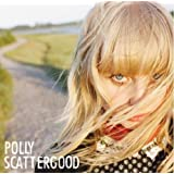 Polly Scattergoodby Polly Scattergood