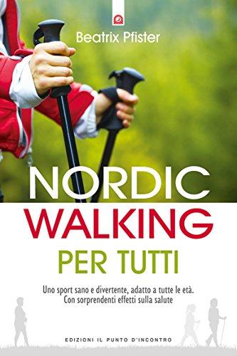 nordic-walking-per-tutti-uno-sport-sano-e-divertente-adatto-a-tutte-le-eta-con-sorprendenti-effetti-