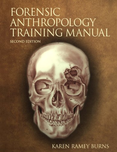 The Forensic Anthropology Training Manual (2nd Edition)
