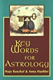 img - for Key Words for Astrology book / textbook / text book
