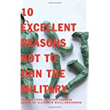 10 Excellent Reasons Not to Join the Military ~ Elizabeth Weill-Greenberg