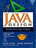 img - for Java Design: Building Better Apps and Applets book / textbook / text book