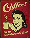 Coffee You Can Sleep When Youre Dead Distressed Retro Vintage