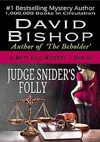 Judge Snider's Folly by David Bishop ebook deal