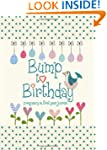 Bump to Birthday, Pregnancy & First Y...