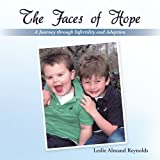img - for The Faces of Hope: A Journey through Infertility and Adoption book / textbook / text book