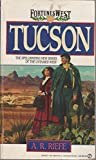 img - for Tucson (Fortunes West) book / textbook / text book
