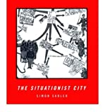 img - for [ [ [ The Situationist City[ THE SITUATIONIST CITY ] By Sadler, Simon ( Author )Aug-18-1999 Paperback book / textbook / text book