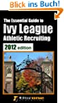 The Essential Guide to Ivy League Ath...