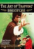 """echange, troc """"Méthode de combat de Bruce Lee Vol. 4 - Art du Trapping """""""
