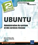 img - for Ubuntu : Administration du systeme et des services reseaux (French Edition) book / textbook / text book