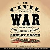 The Civil War: A Narrative, Vol. 2: Fredericksburg to Meridian | Shelby Foote