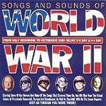 Songs & Sounds of World War II