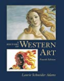 A History of Western Art (007282719X) by Laurie Schneider Adams