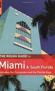The Rough Guide to Miami & South Florida 2 E (Rough Guide Travel Guides)