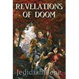 Revelations of Doom (The Light Warden) ~ Jedidiah Behe