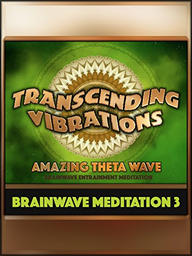 Amazing Theta Wave (Brainwave Meditation 3) on Amazon Prime Instant Video UK