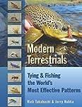 Modern Terrestrials: Tying and Fishin...