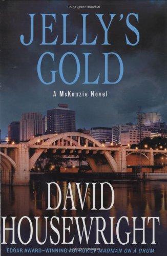 Jelly's Gold: A McKenzie Novel (Twin Cities P.I. Mac McKenzie Novels)