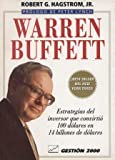 img - for Warren Buffet: Estrategias del inversor que convirti  100 d lares en 14 billones de d lares (The Warren Buffet Way) (Spanish Edition) book / textbook / text book