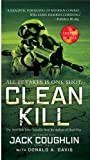 img - for Clean Kill: A Sniper Novel (Kyle Swanson Sniper Novels) book / textbook / text book
