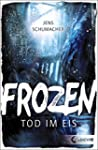 Frozen - Tod im Eis (German Edition)