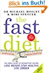 The Fast Diet: The secret of intermit...