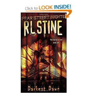 Darkest Dawn (Fear Street Nights #3) by R. L. Stine