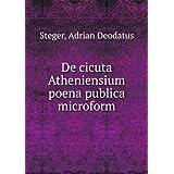 De cicuta Atheniensium poena publica microform