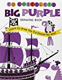 img - for Ed Emberley's Big Purple Drawing Book (Ed Emberley's Big Series) book / textbook / text book