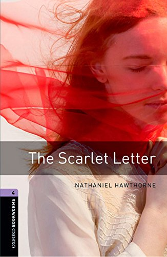 Oxford Bookworms Library 4: Scarlet Letter Digital Pack (3rd Edition)