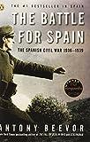 The Battle for Spain: The Spanish Civil War 1936-1939 (014303765X) by Beevor, Antony