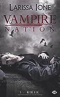 Vampire Nation, T1 : Riker