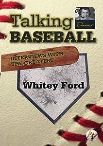 Talking Baseball with Ed Randall - New York Yankees - Whitey Ford  Vol.1
