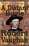 img - for A Distant Bugle - A Robert Vaughan Western book / textbook / text book